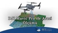 DJI Mavic Pro ile Arazi Ölçümü
