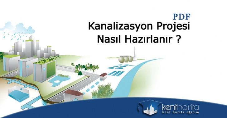 Kanalizasyon projesi nasıl hazırlanır