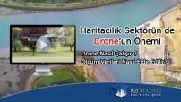 Haritacılık da drone'un önemi