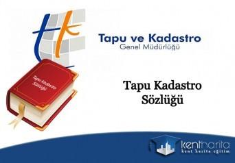 Tapu Kadastro Sözlüğü