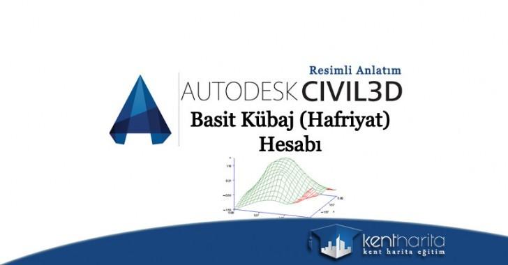 Autocad civil 3d basit kübaj hesabı