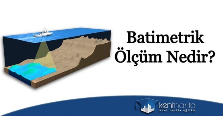 Batimetrik ölçüm nedir