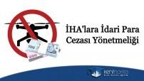 İha'lara idari para cezası yönetmeliği