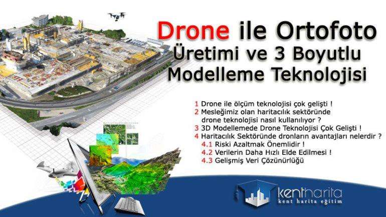 Drone İle Ortofoto Üretimi ve 3 Boyutlu Modelleme